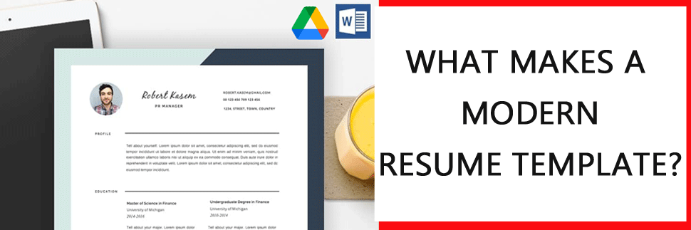 What makes Modern Resume Templates