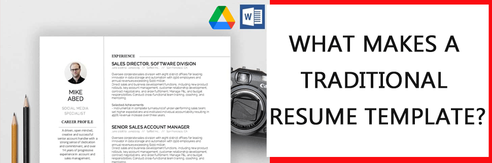 what makes a traditional resume template